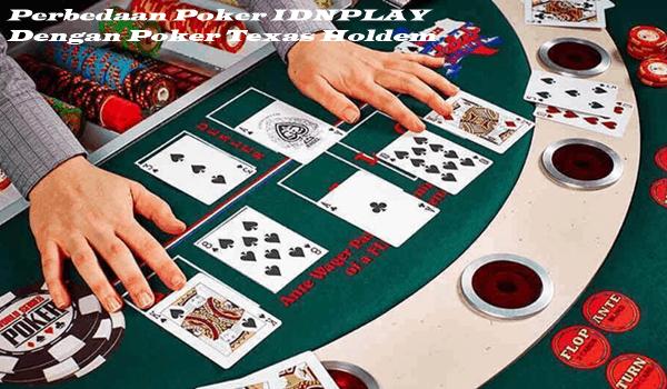 Perbedaan Poker IDNPLAY Dengan Poker Texas Holdem